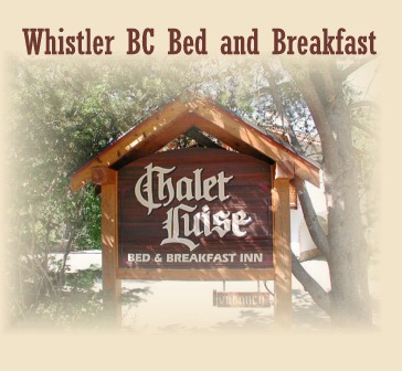 Chalet Luise Bed and Breakfast Whistler BC